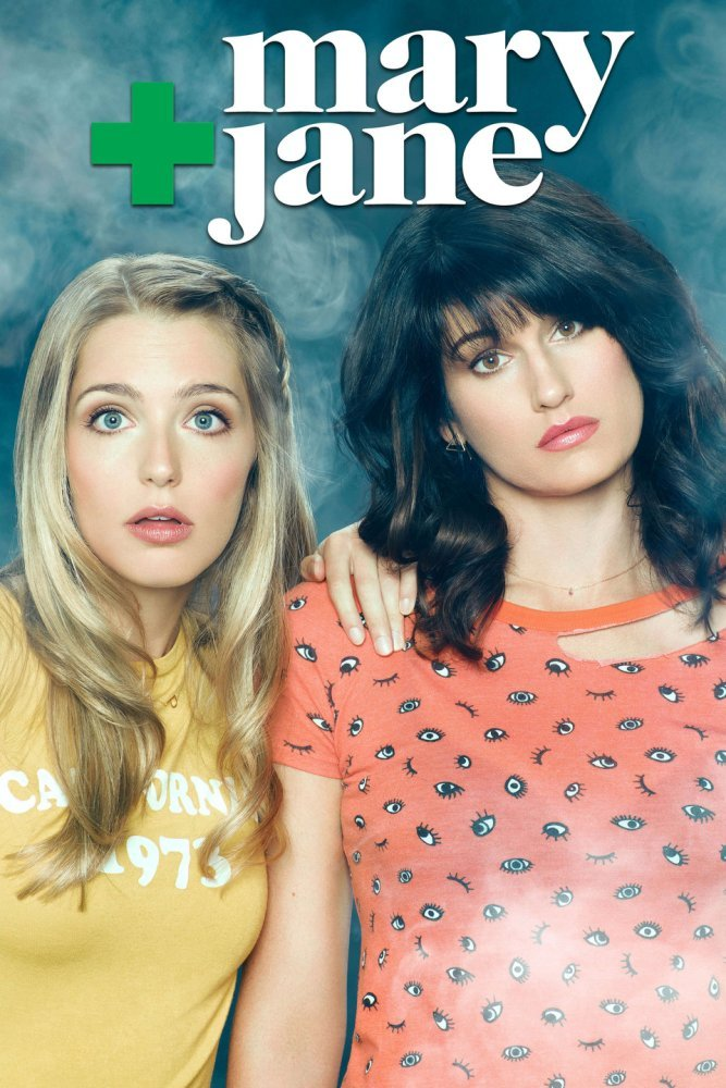 Mary + Jane on MTV. If I didn't know any better, I'd this this show was ab out pot.
