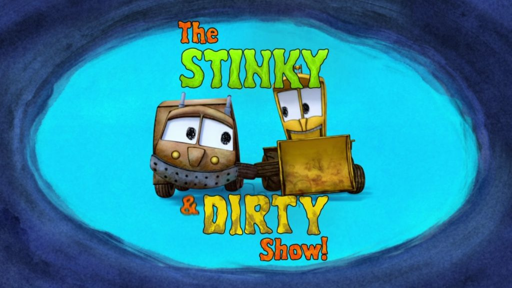 The Stinky & Dirty show Title Card
